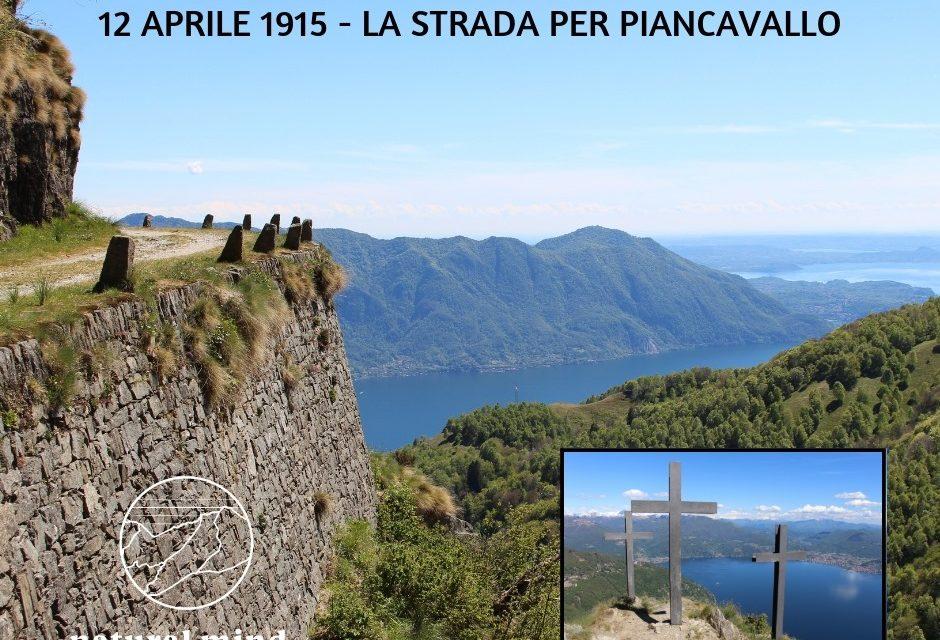12 APRILE 1915 – IL MORISSOLO E LA STRADA PER PIANCAVALLO